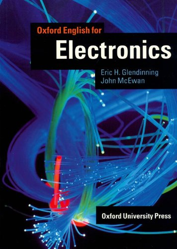 Oxford English for Electronics: Student's Book (English for Careers)