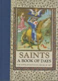 Saints: A Book of Days (0821221736) by Metropolitan Museum of Art (New York, N. Y.)