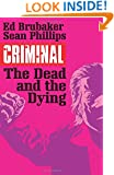 Criminal Volume 3: The Dead and the Dying
