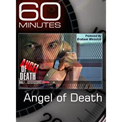 60 Minutes - Angel of Death
