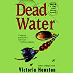 Dead Water (       UNABRIDGED) by Victoria Houston Narrated by Jennifer Van Dyck