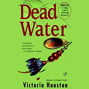 Dead Water | [Victoria Houston]