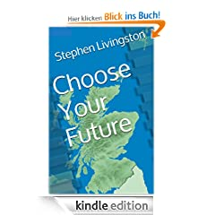 Choose Your Future (a short story)