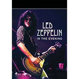 Led Zeppelin In The Evening