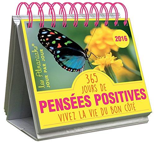 ALMANIAK 365 JOURS DE PENSEES POSITIVES 2016