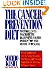 The Cancer Prevention Diet: Michio Kushi's Macrobiotic Blueprint for the Prevention and Relief of Disease