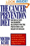 The Cancer Prevention Diet: Michio Ku...