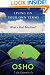 Living on Your Own Terms: What Is Rea...
