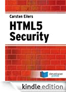 HTML5 Security [Edizione Kindle]