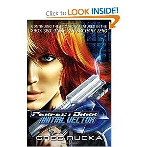 Perfect Dark - Greg Rucka