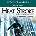 Heat Stroke: Weather Warden, Book 2