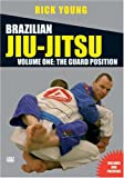 Brazilian Jiu-Jitsu: Volume One - The Guard Position [DVD]