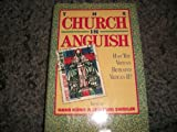 img - for Church in Anguish: Has the Vatican Betrayed the Council? book / textbook / text book