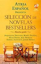 ATRIA ESPAÑOL: SELECCIÓN DE NOVELAS BESTSELLERS: MUESTRA GRATIS (SPANISH EDITION)