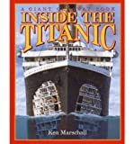 img - for [(Inside the Titanic )] [Author: Ken Marschall] [Jul-1997] book / textbook / text book
