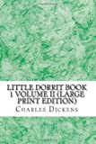 Image of Little Dorrit Book 1 Volume II (Large Print Edition)