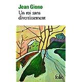 Chroniques, I�:�Un roi sans divertissementpar Jean Giono