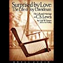 Surprised by Love: Her Life and Marriage to C.S. Lewis (       UNABRIDGED) by Lyle W. Dorsett Narrated by Kate Reading