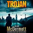 Trojan Hörbuch von Alan McDermott Gesprochen von: Simon Vance