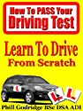 Learn To Drive From Scratch (How To Pass Your Driving Test)