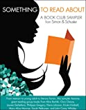 img - for Something to Read About: A Book Club Sampler from Simon & Schuster book / textbook / text book