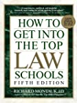 How to Get Into Top Law Schools 5th E...