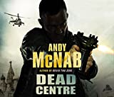 Dead Centre: (Nick Stone Book 14) Andy McNab