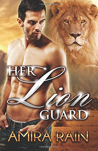 http://www.amazon.de/Lion-Guard-Shifter-Romance-English-ebook/dp/B00KLF29IU/ref=la_B00LSTUEY4_1_1?s=books&ie=UTF8&qid=1409507226&sr=1-1