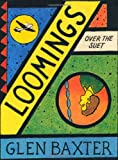 Loomings Over the Suet (074757524X) by Baxter, Glen