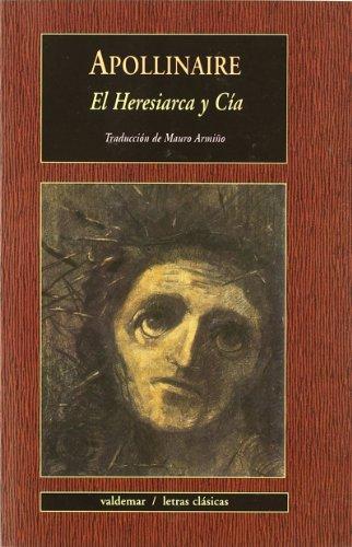 El Heresiarca Y Cía