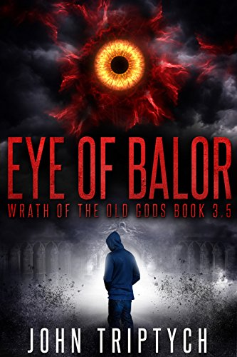 Eye of Balor (Wrath of the Old Gods (Young Adult Series) Book 3) (The God Of Old compare prices)