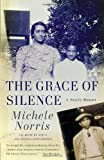 img - for The Grace of Silence: A Family Memoir book / textbook / text book