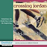 Crossing Jordan | Adrian Fogelin