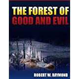 THE FOREST OF GOOD AND EVIL (Kindle Edition) newly tagged