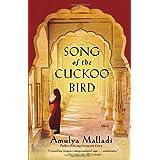 Song of the Cuckoo Bird: A Novel ~ Amulya Malladi