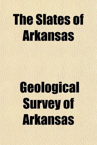 The Slates of Arkansas