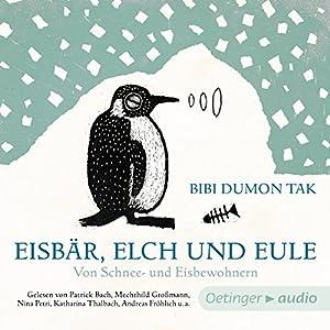 Eisbär, Elch und Eule Hörbuch