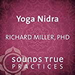 Yoga Nidra: The Art of Relaxation | Richard Miller