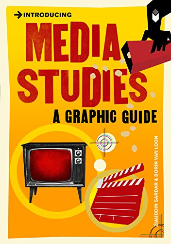 Introducing Media Studies: A Graphic Guide