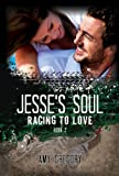 Jesses Soul (Racing To Love Book 2)