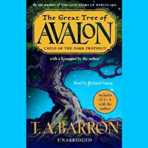 Child of the Dark Prophecy: The Great Tree of Avalon | [T.A. Barron]