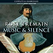 Music and Silence | [Rose Tremain]