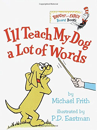 I'Ll Teach My Dog A Lot Of Words (Bright & Early Board Books(Tm)) front-1054817
