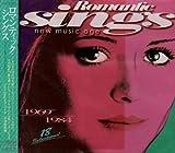 Romantic SINGS~New Music Age~