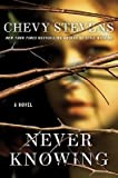 Never Knowing [Hardcover]