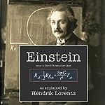 Einstein Explained: As Explained by Lorentz | David Christopher Lane