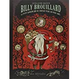 Billy Brouillard :  Le petit gar�on qui ne croyait plus au P�re No�lpar Guillaume Bianco