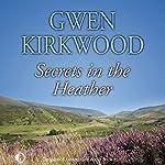 Secrets in the Heather | Gwen Kirkwood