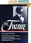 Mark Twain : Mississippi Writings : T...