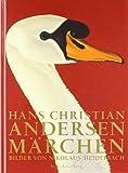 Hans Christian Andersen M�rchen: Bilder von Nikolaus Heidelbach. Sonderausgabe